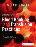 Basic & Applied Concepts of Blood Banking and Transfusion Practices, 4th Edition