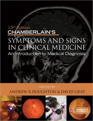 Chamberlain's Symptoms and Signs in Clinical Medicine, 13e
