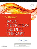 Williams' Basic Nutrition and Diet Therapy, First South Asia edition