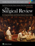 The Surgical Review: An Integrated Basic and Clinical Science Study Guide, 4e