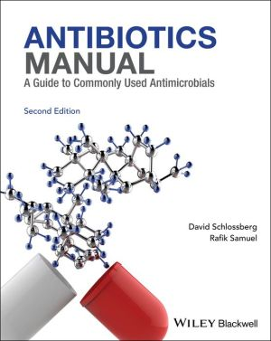 Antibiotics Manual: A Guide to commonly used antimicrobials