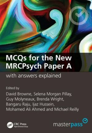 MasterPass: MCQs for the New MRCPsych Paper A with Answers Explained