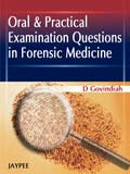Oral and Practical Examination Question in Forensic Medicine