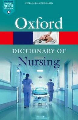 A Dictionary of Nursing, 7e**