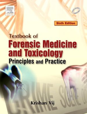 Textbook of Forensic Medicine and Toxicology: Principles and Practice, 6/e