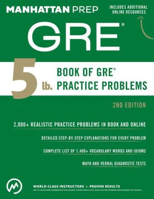 5 lb. Book of GRE Practice Problems, 2e
