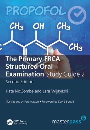 MasterPass:The Primary FRCA Structured Oral Exam Guide 2, 2e