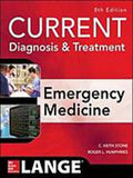 Current Diagnosis and Treatment Emergency Medicine, 8e