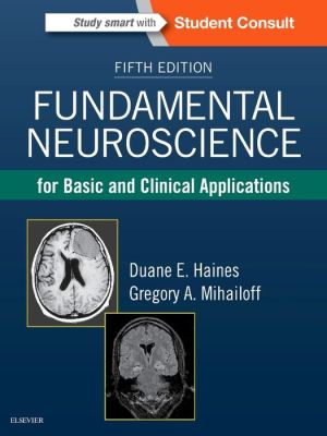 Fundamental Neuroscience for Basic and Clinical Applications, 5th Edition