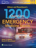 Aldeen and Rosenbaum's 1200 Questions to Help Pass You the Emergency Medicine Boards