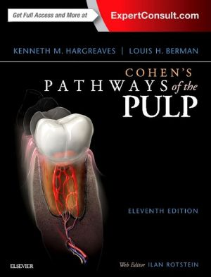Cohen's Pathways of the Pulp Expert Consult, 11e
