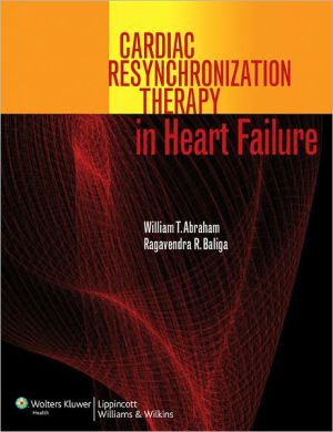 Cardiac Resynchronization Therapy in Heart Failure **