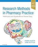 Research Methods in Pharmacy Practice, Methods and Applications Made Easy