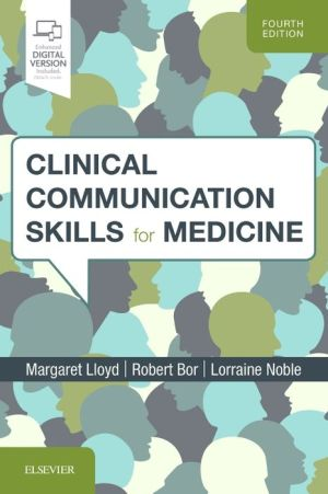 Clinical Communication Skills for Medicine, 4e