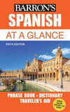 Spanish at a Glance: Foreign Language Phrasebook & Dictionary