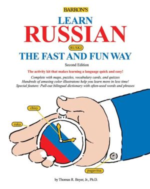 Learn Russian the Fast and Fun Way [With Dictionary] ( Fast and Fun Way ) ,2e
