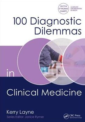 100 Diagnostic Dilemmas in Clinical Medicine