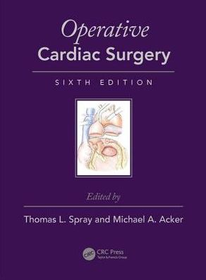 Operative Cardiac Surgery, Sixth Edition