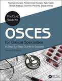The Easy Guide to OSCEs for Specialties: A Step-by-Step Guide to Success, 2e