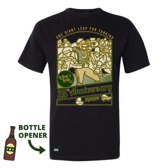 Giant Leap for Fankind Bottle-Opening Tee - 25th Anniversary Shirt - LeRoy Butler's Limited Edition 25th Anniversary 'LEAP' Watch