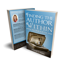Finding the Author Within: Author Your Book in 10 Fun Steps