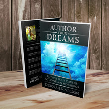 Author Your Dreams: Author Your Career Action Plan Workbook