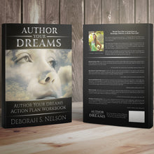Author Your Dreams: Author Your Dreams Action Plan Workbook