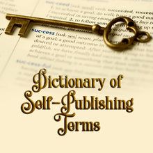 the self-publishing toolkit by Deborah S. Nelson includes The Dictionary of Self-Publishing Terms, which is invaluable prior to self-publishing a book. Make your dream a reality by using these invaluable self-publishing tools.