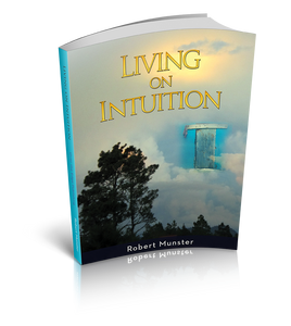 Living on Intuition: Enriching Your Life through Inner Guidance