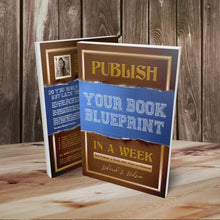 Publish Your Book Blueprint in a Week: Self-Publish a Book with Print-on-Demand E-Book