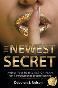 The Newest Secret: Part I Textbook—Introduction to Dream Planning