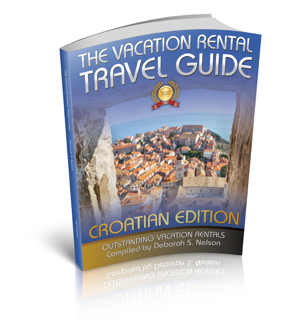 The Vacation Rental Travel Guide: Outstanding Vacation Rentals (Croatian Edition) (Volume 4)