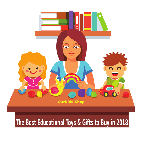 Editor's Choice: The Best Educational Toys & Gifts to Buy in 2018