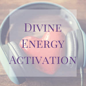 Divine Energy Activation Audio
