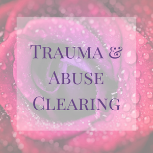 Trauma and Abuse Clearing