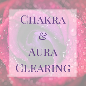 Chakra and Aura Cleaning
