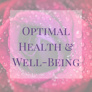 Optimal Health & Well-Being Series