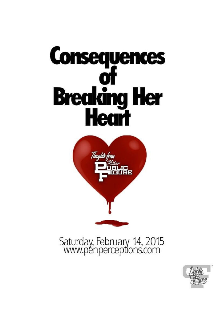 Consequences of Breaking Her Heart