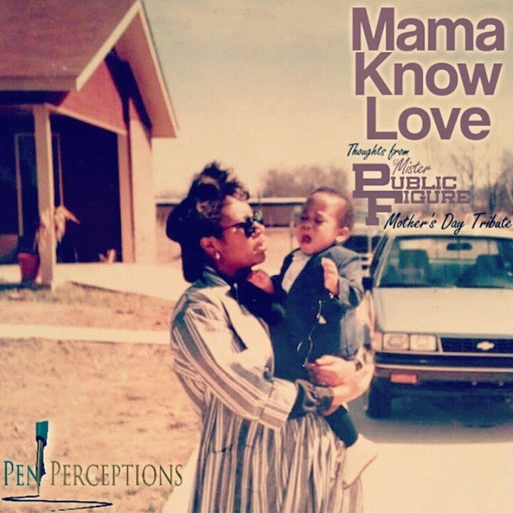 Mama Know Love (Mother's Day Tribute)