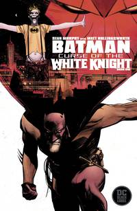 Batman Curse of the White Knight #1 (of 8) - Sean Murphy cover
