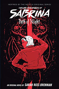 Chilling Adventures of Sabrina Novel Vol 3 Path of Night