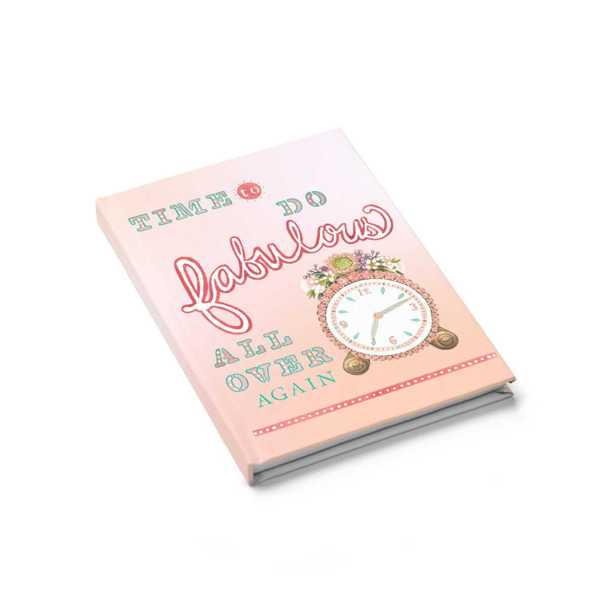 Time to Do Fabulous Journal (Pink)