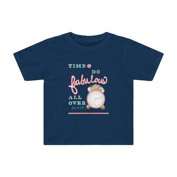 "B&L ""Time to Do Fabulous"" Toddler Tee"