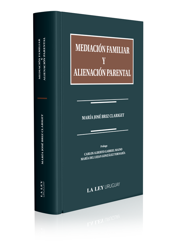 MEDIACIÓN FAMILIAR Y ALIENACIÓN PARENTAL