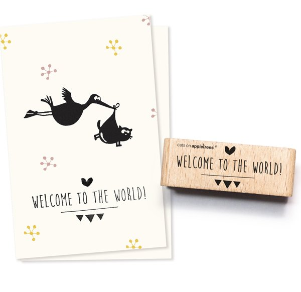 "Stempel ""Welcome to the world"""