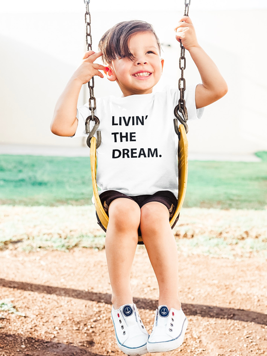 Livin' The Dream Toddler Tee