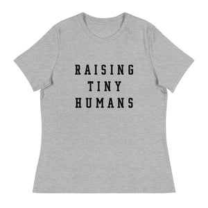 Raising Tiny Humans Tee