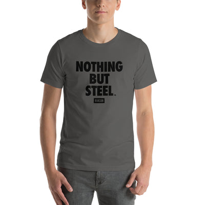 Nothing But Steel T-Shirt