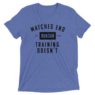 Matches End Training Doesn't Premium T-Shirt