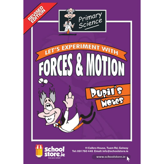 forces and motion pupils experiments notes | schoolstore.ie